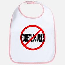 Anti / No Foreclosures Bib