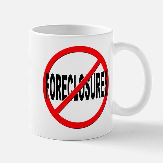Anti / No Foreclosures Mug