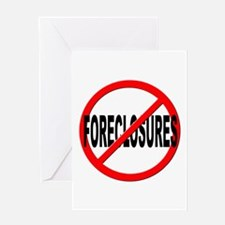 Anti / No Foreclosures Greeting Card