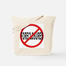 Anti / No Foreclosures Tote Bag