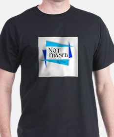 Anti-bully Not Phased T-Shirt