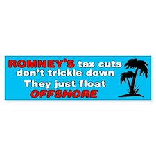 Romneys Tax Cut Dont Trickle Down Bumper Sticker