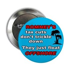 "Romneys Tax Cut Dont Trickle Down 2.25"" Butto"