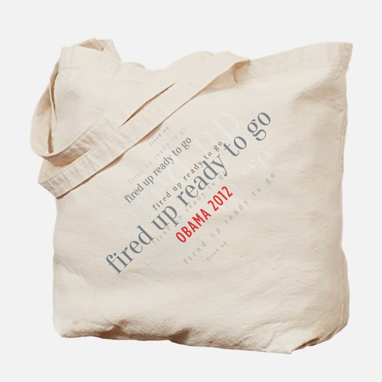 Fired up ready to go Tote Bag