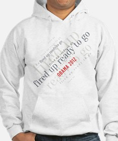 Fired up ready to go Hoodie