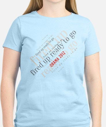 Fired up ready to go T-Shirt