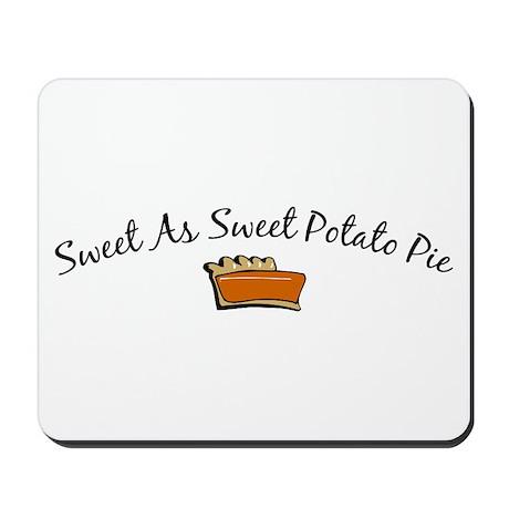 Sweet As Sweet Potato Pie Mousepad