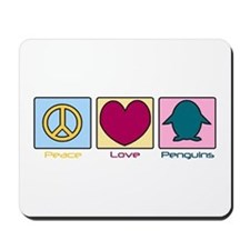 Peace Love Penguins! Mousepad