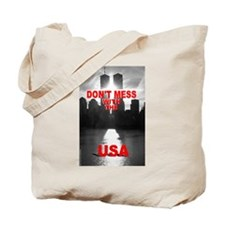 """""""Don't Mess With The USA"""" Tote Bag"""