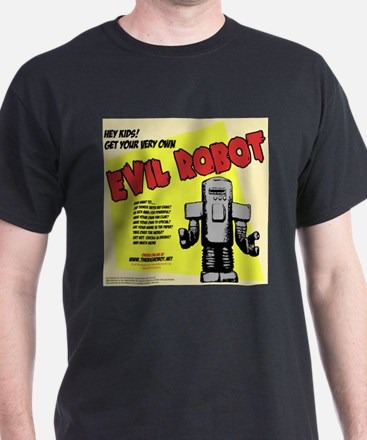 Your Own Evil Robot T-Shirt