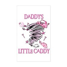 DADDY'S LITTLE CADDY Rectangle Decal