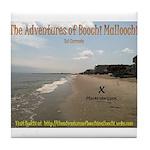 The Adventures of Boochi Malloochi Tile Coaster