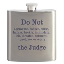 Do Not Irk The Judge Flask