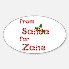 From Santa For Zane Oval Decal