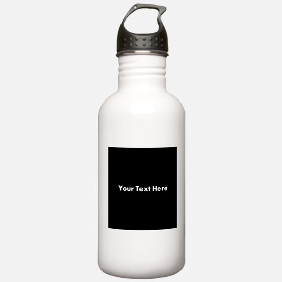 Black Background with Text. Water Bottle