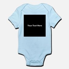 Black Background with Text. Infant Bodysuit