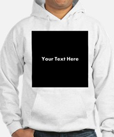 Black Background with Text. Hoodie