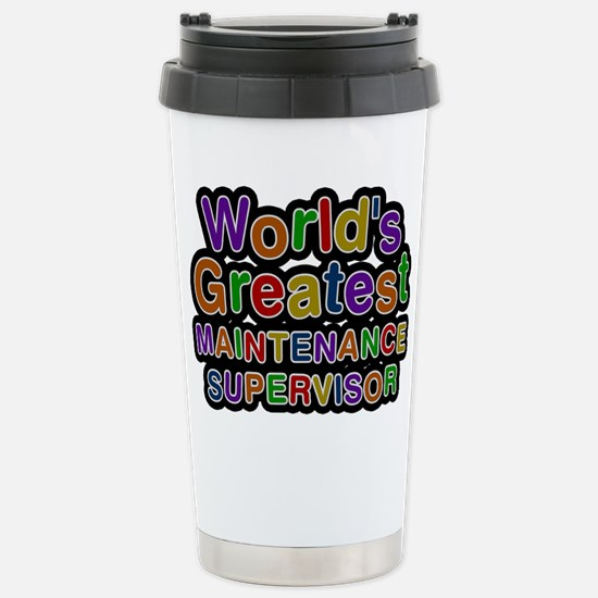 Worlds Greatest MAINTENANCE SUPERVISOR Mugs