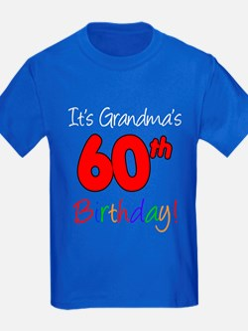 Its Grandmas 60th Birthday T
