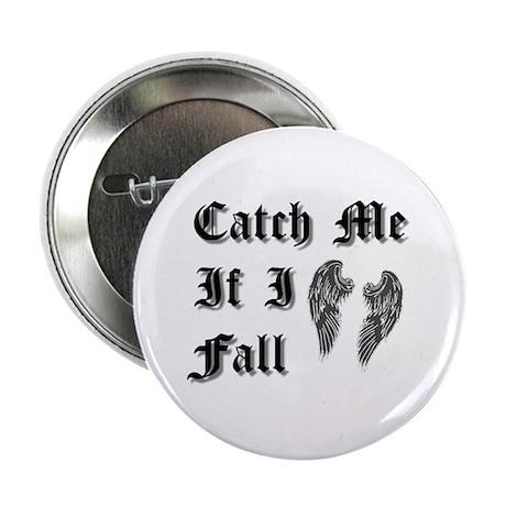 "Catch Me 2.25"" Button"