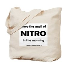 I love the smell of Nitro... Tote Bag