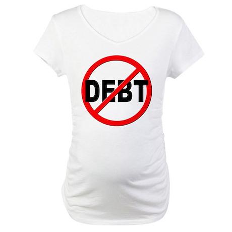 Anti / No Debt Maternity T-Shirt