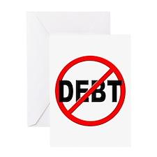Anti / No Debt Greeting Card
