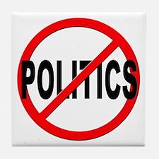 Anti / No Politics Tile Coaster