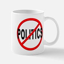 Anti / No Politics Mug