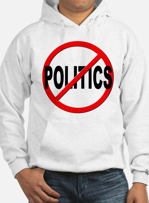 Anti / No Politics Jumper Hoody
