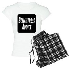Benchpress addict Pajamas