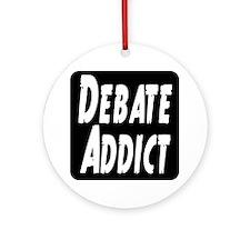 Debate Addict Ornament (Round)