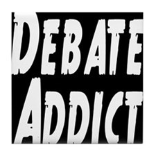 Debate Addict Tile Coaster