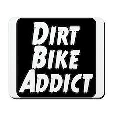 Dirt Bike Addict Mousepad
