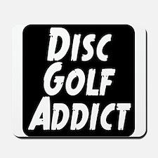 Disc Golf Addict Mousepad