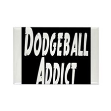 Dodgeball Addict Rectangle Magnet