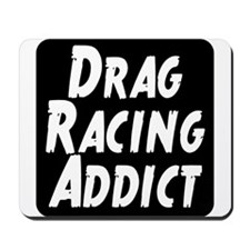 Drag Racing Addict Mousepad