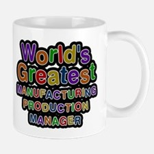 Worlds Greatest MANUFACTURING PRODUCTION MANAGER M