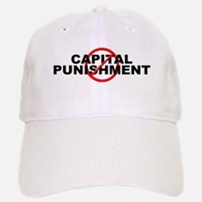 Anti / No Baseball Baseball Capital Punishment Baseball Baseball Cap