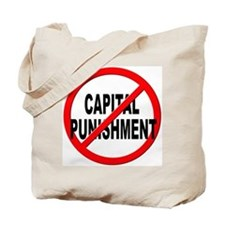 Anti / No Capital Punishment Tote Bag
