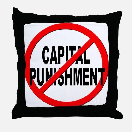 Anti / No Capital Punishment Throw Pillow