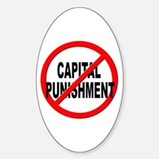 Anti / No Capital Punishment Decal