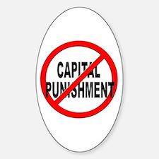 Anti / No Capital Punishment Sticker (Oval)