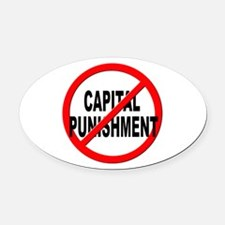 Anti / No Capital Punishment Oval Car Magnet