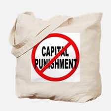 Anti / No Capital Punishment Tote Bag