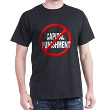 Anti / No Capital Punishment T-Shirt