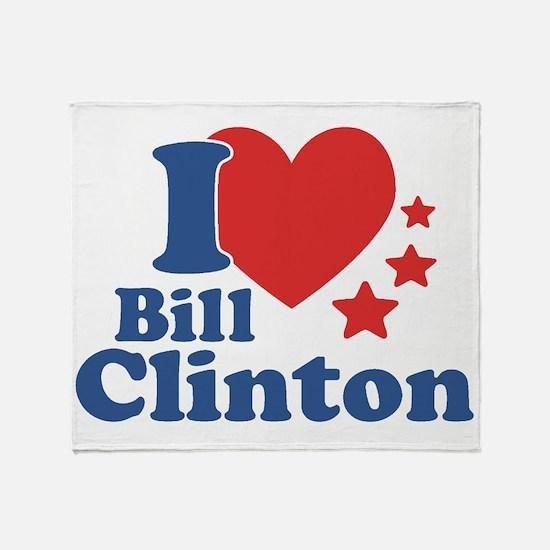 I Love Bill Clinton Throw Blanket