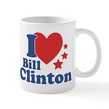 I Love Bill Clinton Small Mug