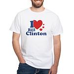 I Love Bill Clinton White T-Shirt