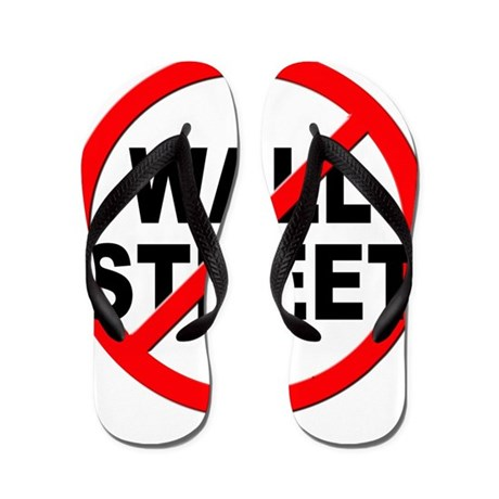 Anti / No Wall Street Flip Flops